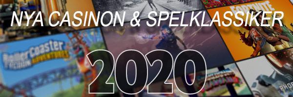 nya casinon och spelklassiker 2020